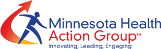 Minnesota Health Action Group - Driving innovation, collaboration and engagement in health care.